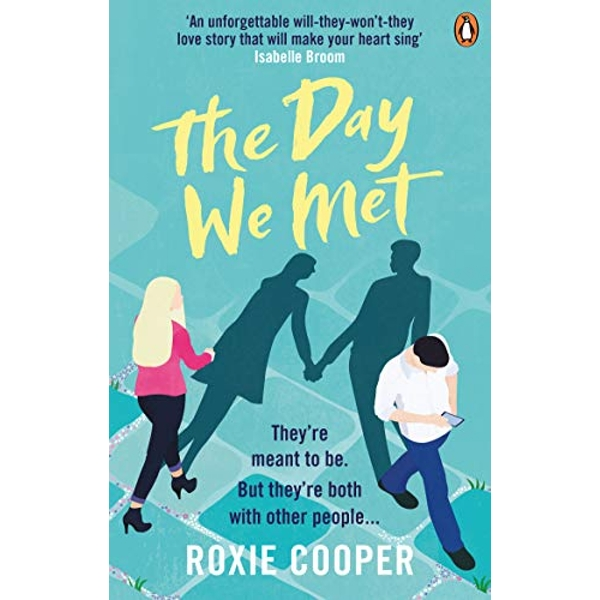 The Day We Met The emotional page-turning epic love story of 2020 Paperback / softback 2019
