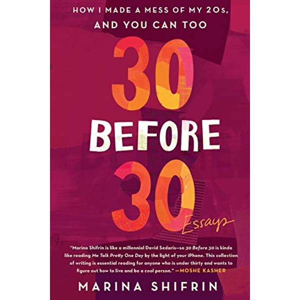 30 BEFORE 30  Paperback 2018