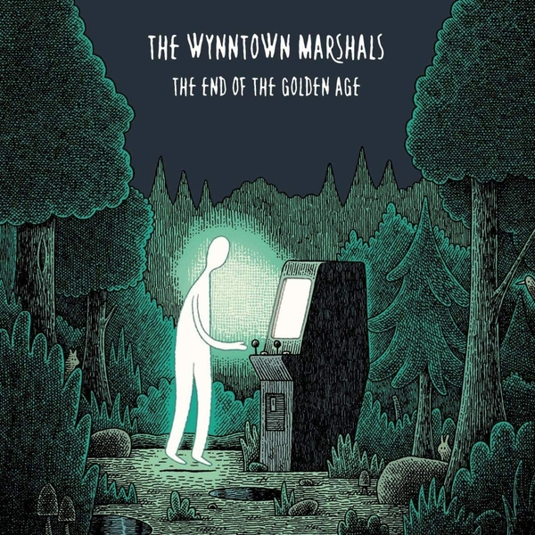 The Wynntown Marshals - The End of the Golden Age Vinyl
