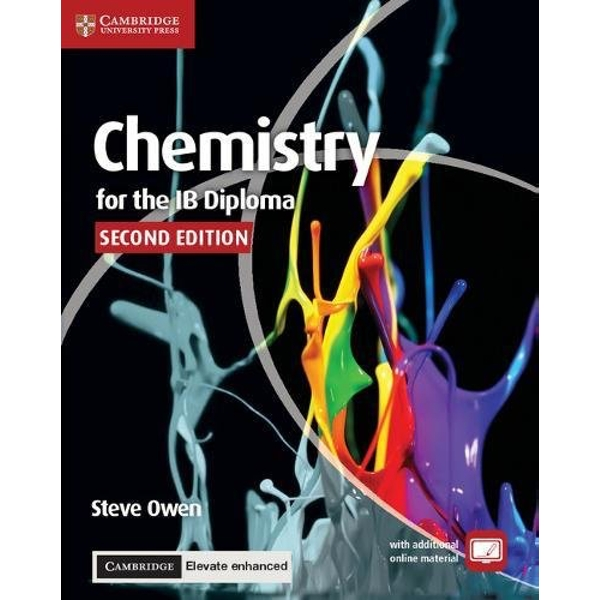 Chemistry for the IB Diploma Coursebook with Cambridge Elevate Enhanced Edition (2 Years)  Mixed media product 2017