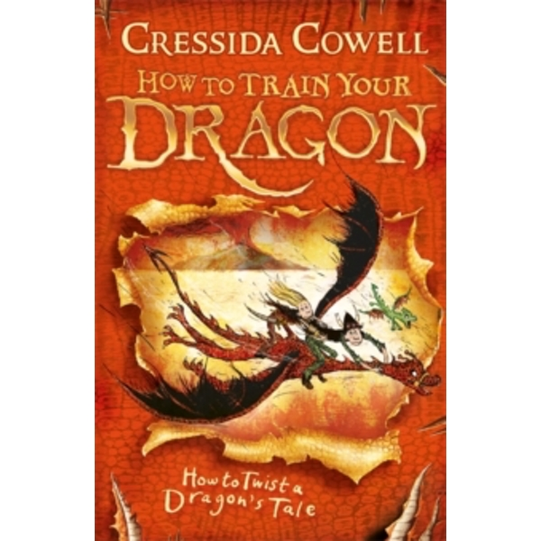 How To Train Your Dragon: How to Twist a Dragon's Tale : Book 5