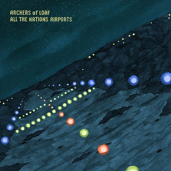 Archers Of Loaf - All The Nations Airports Vinyl