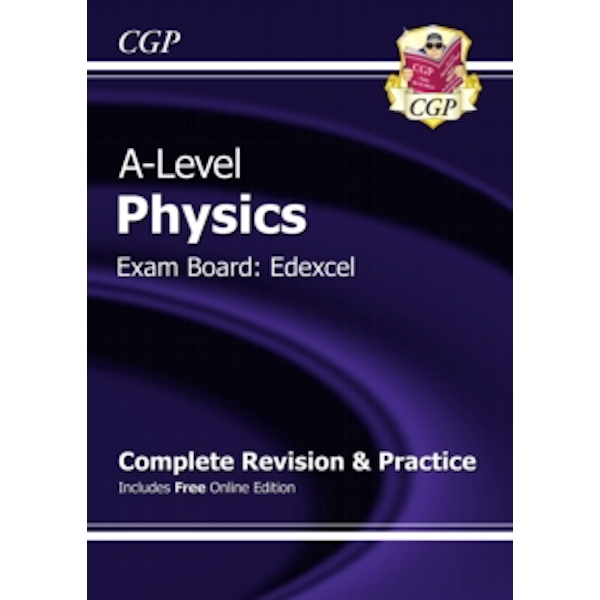 New A-Level Physics: Edexcel Year 1 & 2 Complete Revision & Practice with Online Edition by CGP Books (Paperback, 2015)