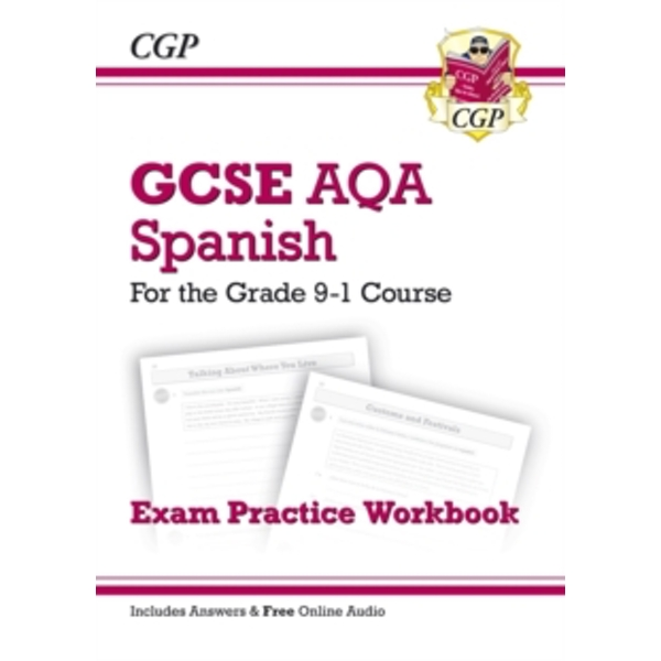 New GCSE Spanish AQA Exam Practice Workbook - For the Grade 9-1 Course (Includes Answers) by CGP Books (Paperback, 2016)