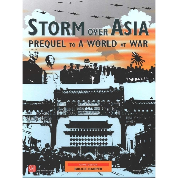 Storm Over Asia: Prequel to a World at War Board Game