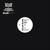 Solar Bears - Separate From The Arc (The Andrew Weatherall Remixes) Vinyl