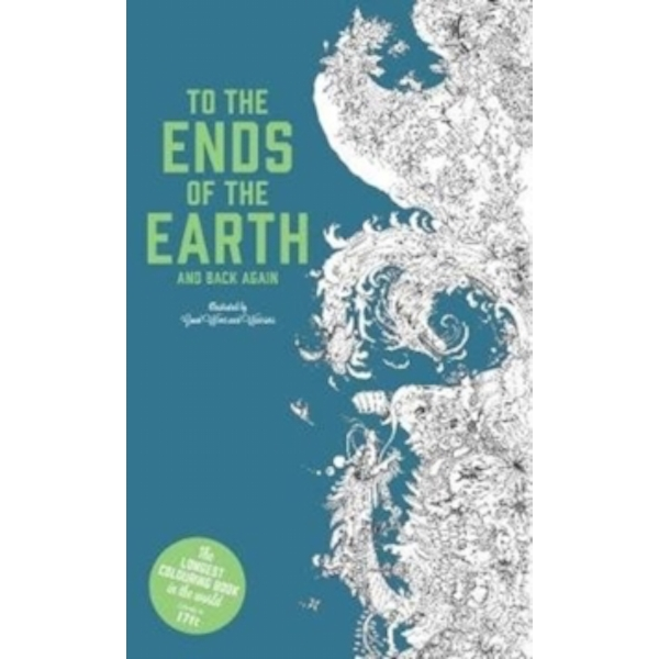 To the Ends of the Earth and Back Again : The Longest Colouring Book in the World