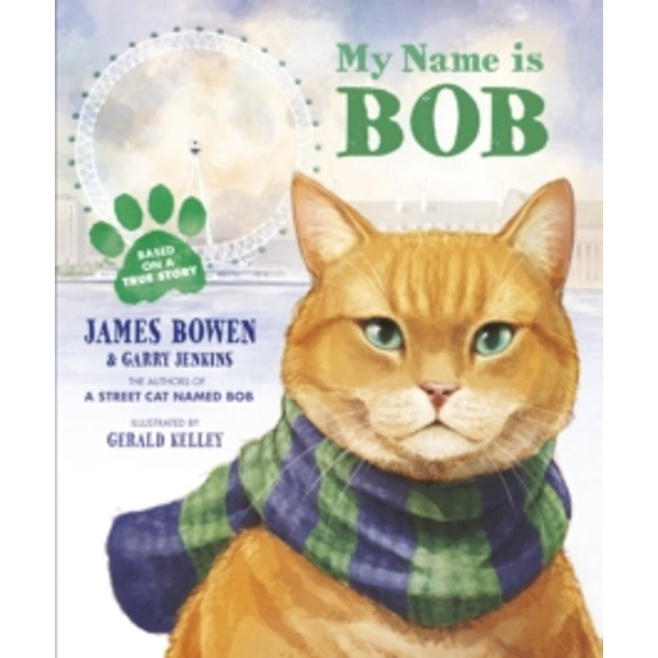 My Name is Bob : An Illustrated Picture Book