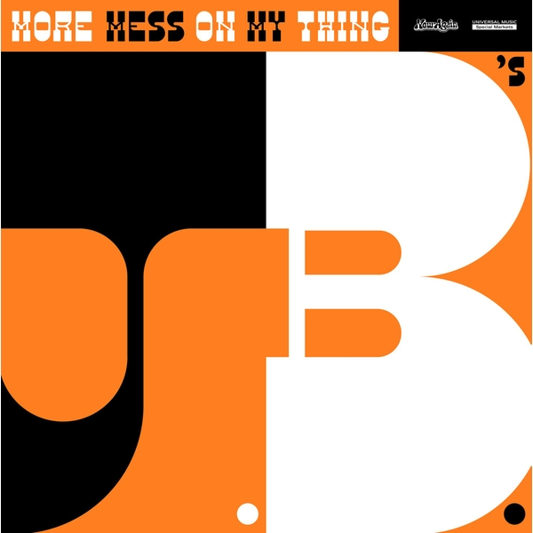The J.B.'s - More Mess On My Thing Vinyl