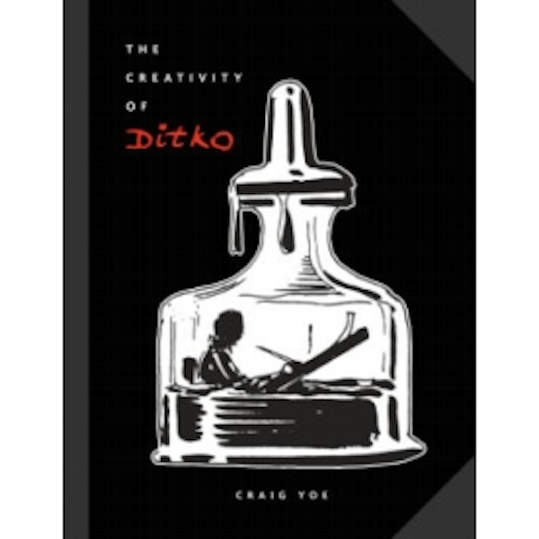 The Creativity of Steve Ditko Hardcover