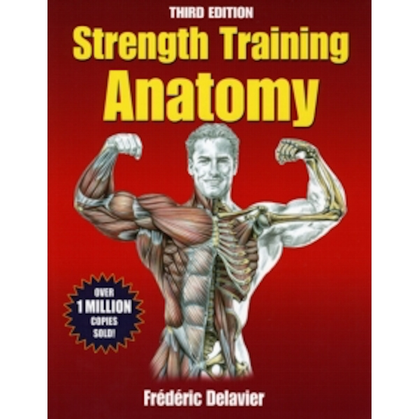 Strength Training Anatomy-3rd Edition by Frederic Delavier (Paperback, 2010)