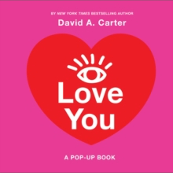 I Love You : A Pop-Up Book