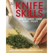 Knife Skills by Marcus Wareing, Charlie Trotter, Lyn Hall, Shaun Hill (Paperback, 2012)