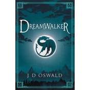 Dreamwalker: The Ballad of Sir Benfro Book One by J.D. Oswald (Paperback, 2014)