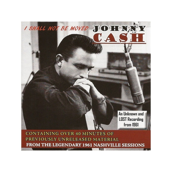 Johnny Cash - I Shall Not Be Moved CD