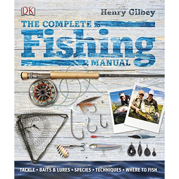 The Complete Fishing Manual by Henry Gilbey (Hardback, 2011)