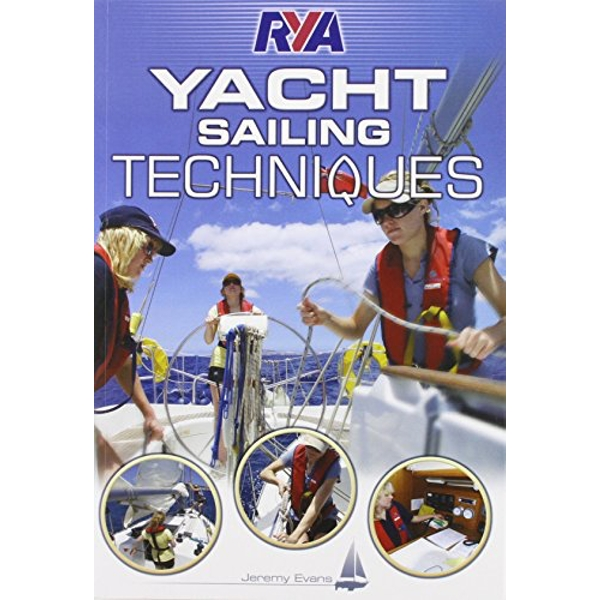 RYA Yacht Sailing Techniques by Jeremy Evans (Paperback, 2010)