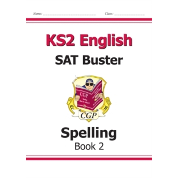 KS2 English SAT Buster - Spelling Book 2 (for tests in 2018 and beyond) by CGP Books (Paperback, 2014)