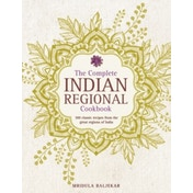 The Complete Indian Regional Cookbook: 300 Classic Recipes from the Great Regions of India by Mridula Baljekar (Hardback, 2017)