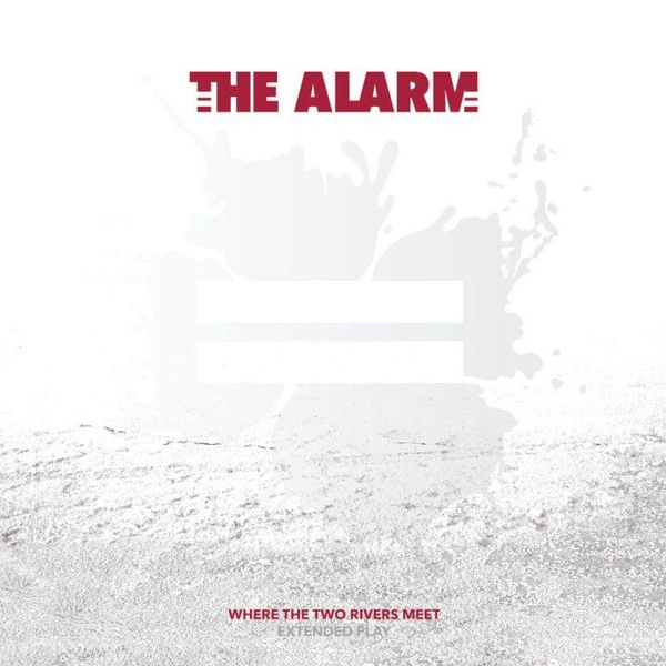 The Alarm - Where The Two Rivers Meet (Extended Play) Vinyl