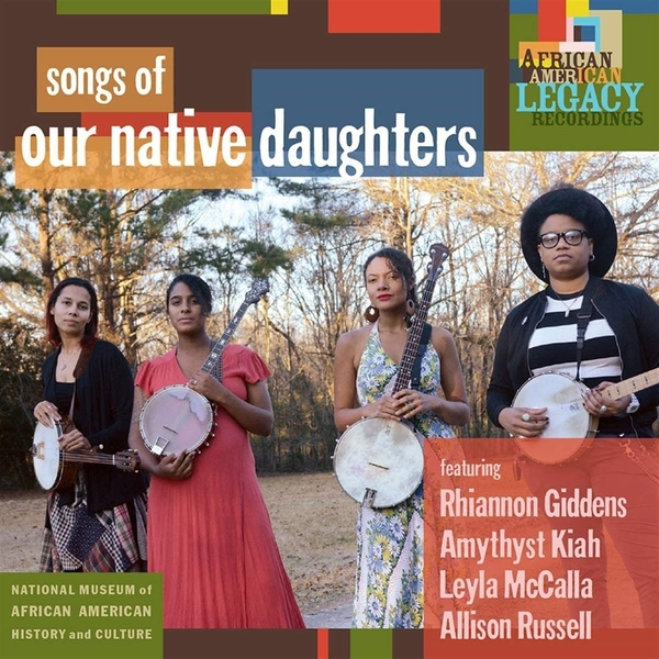 Our Native Daughters - Songs Of Our Native Daughters Vinyl