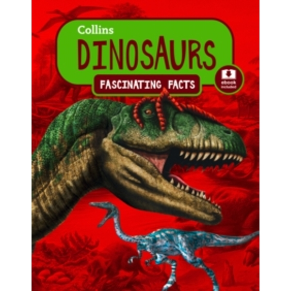 Dinosaurs (Collins Fascinating Facts) Paperback