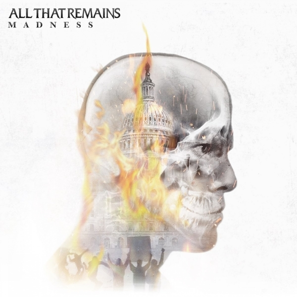 All That Remains - Madness Music CD