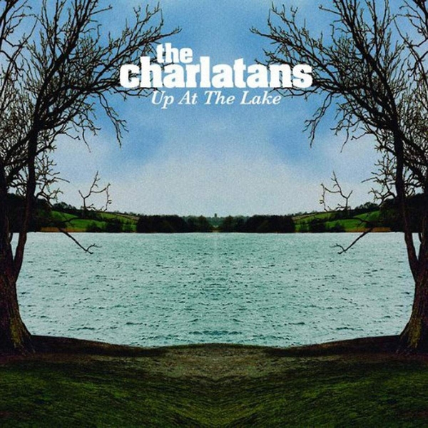 Charlatans - Up At The Lake Vinyl