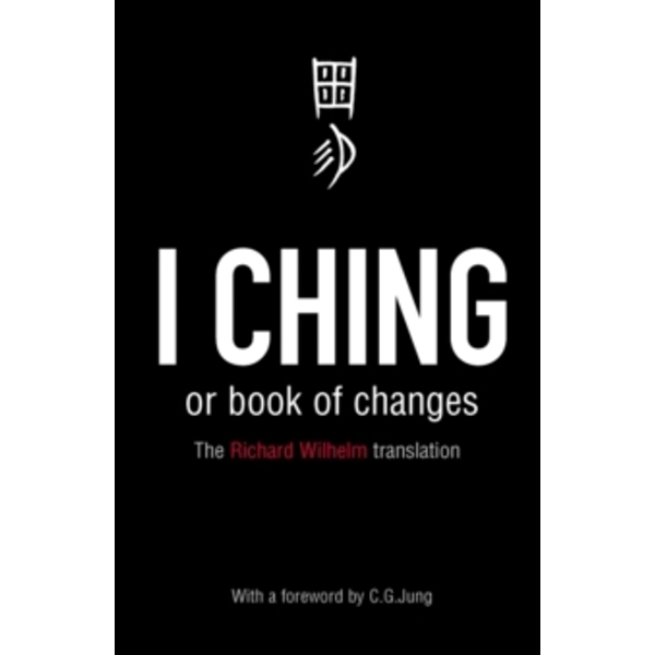 I Ching or Book of Changes by Richard Wilhelm (Paperback, 1989)