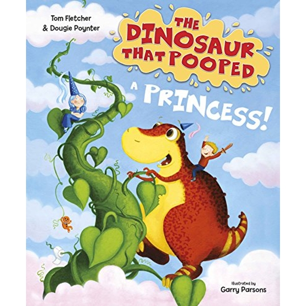 The Dinosaur that Pooped a Princess  Paperback / softback 2018