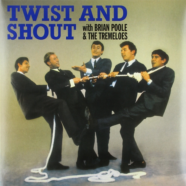 Brian Poole & The Tremeloes - Twist And Shout Vinyl