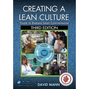 Creating a Lean Culture: Tools to Sustain Lean Conversions by David Mann (Paperback, 2014)