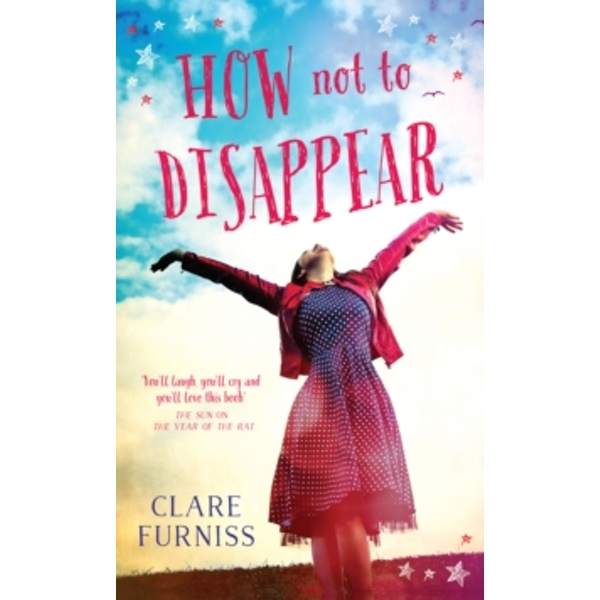 How Not to Disappear by Clare Furniss (Paperback, 2016)