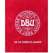 The Danish Football Union - The 10 Biggest Matches DVD