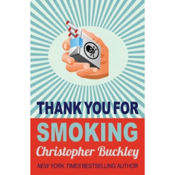 Thank You for Smoking by Christopher Buckley (Paperback, 2003)