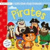 Lift-the-flap Friends Pirates by Bloomsbury Publishing PLC (Board book, 2016)