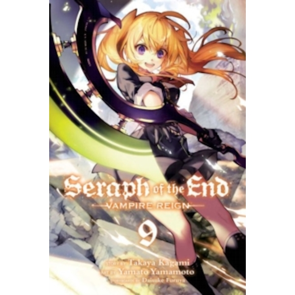 Seraph of the End, Vol. 9 : Vampire Reign : 9