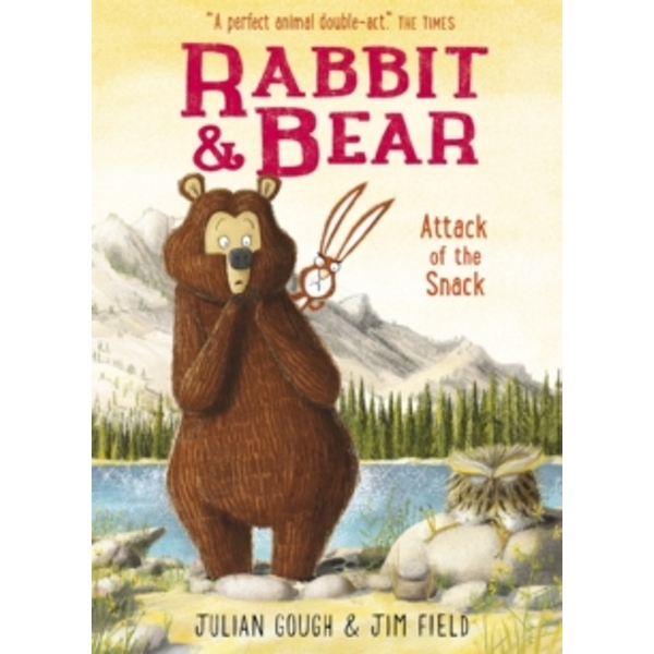 Rabbit and Bear: Attack of the Snack : Book 3