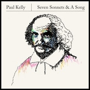 Paul Kelly - Seven Sonnets & A Song Vinyl