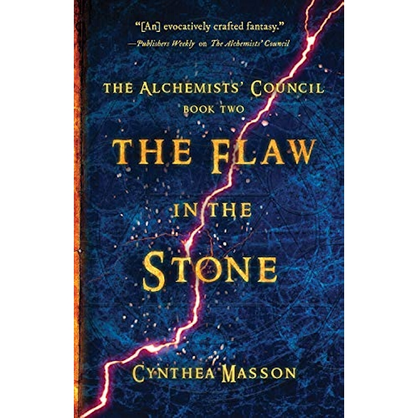The Flaw In The Stone The Alchemists' Council, Book 2 Paperback / softback 2018
