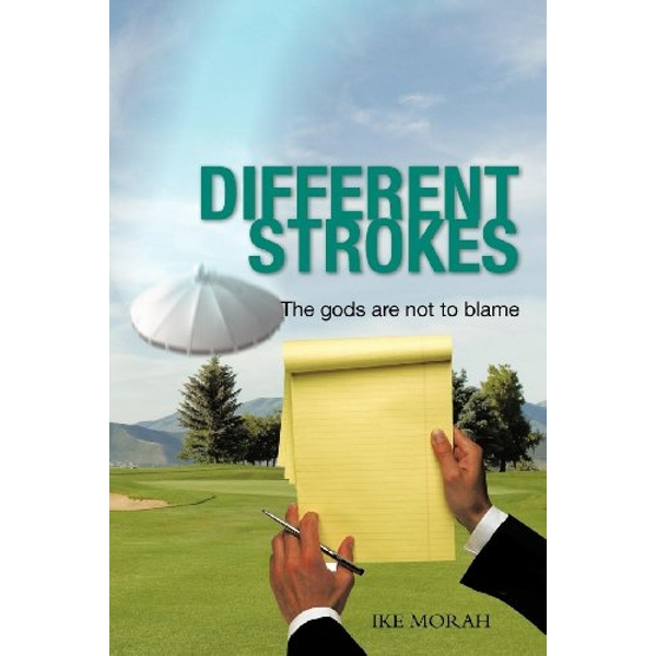 Different Strokes The Gods are Not to Blame Paperback / softback 2011
