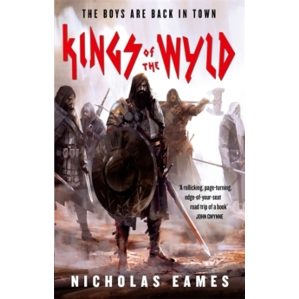 Kings of the Wyld : The Band, Book One