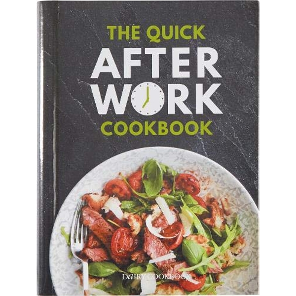 The Quick After-Work Cookbook From the publishers of the Dairy Diary, 80 speedy recipes with big satisfying flavours that just hit the spot! Hardback 2019