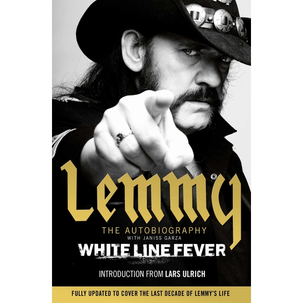 White Line Fever: Lemmy: The Autobiography Paperback – 19 May 2016