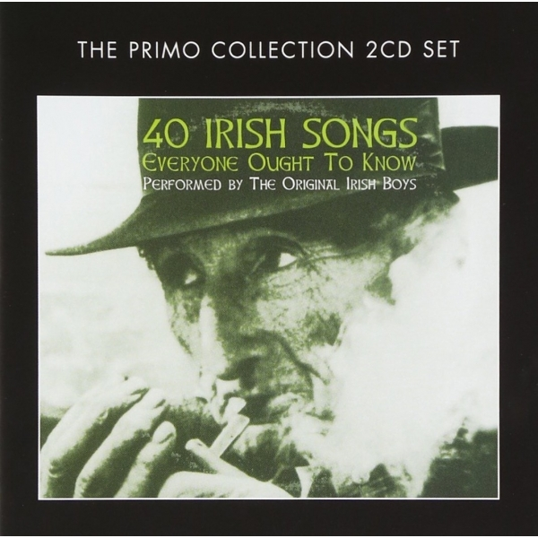 The Original Irish Boys - 40 Irish Songs Everyone Ought To Know CD