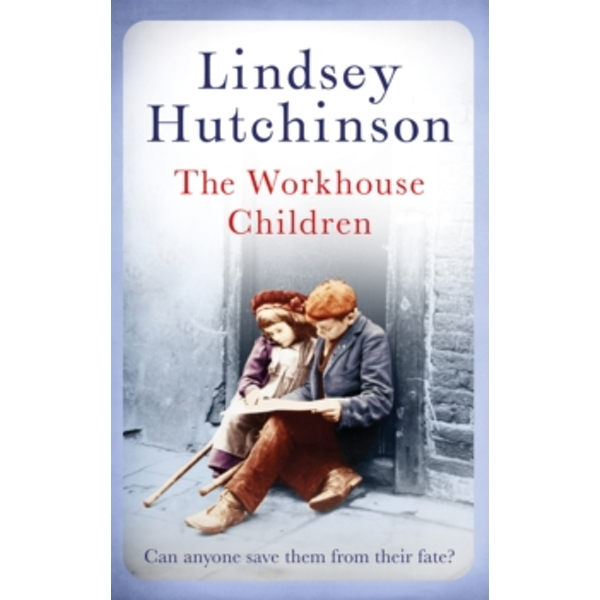 The Workhouse Children Hardcover