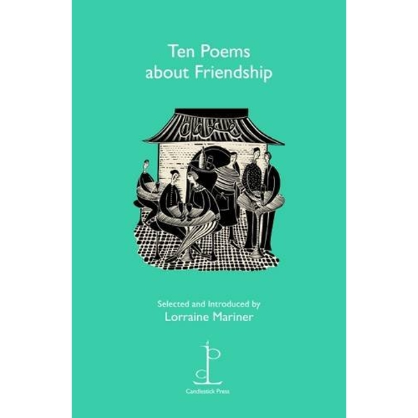 Ten Poems About Friendship by Candlestick Press (Paperback, 2016)