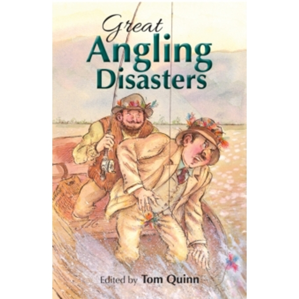 Great Angling Disasters by Quiller Publishing Ltd (Hardback, 2017)