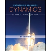 Engineering Mechanics - Dynamics, Eighth Edition SI Version by J. N. Bolton, L. G. Kraige, James L. Meriam (Paperback, 2016)