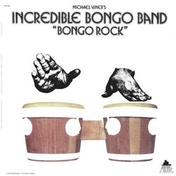 Incredible Bongo Band - Bongo Rock Vinyl